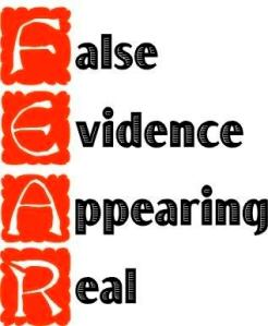 fear_false_evidence_appearing_real