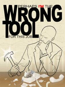 Perhaps I'm the Wrong Tool by Tall Jerome
