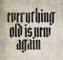 everything_old_is_new_again_by_ekzotik-d4cdlz3